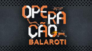 PrincipalM - OperacaoBalaroti 1